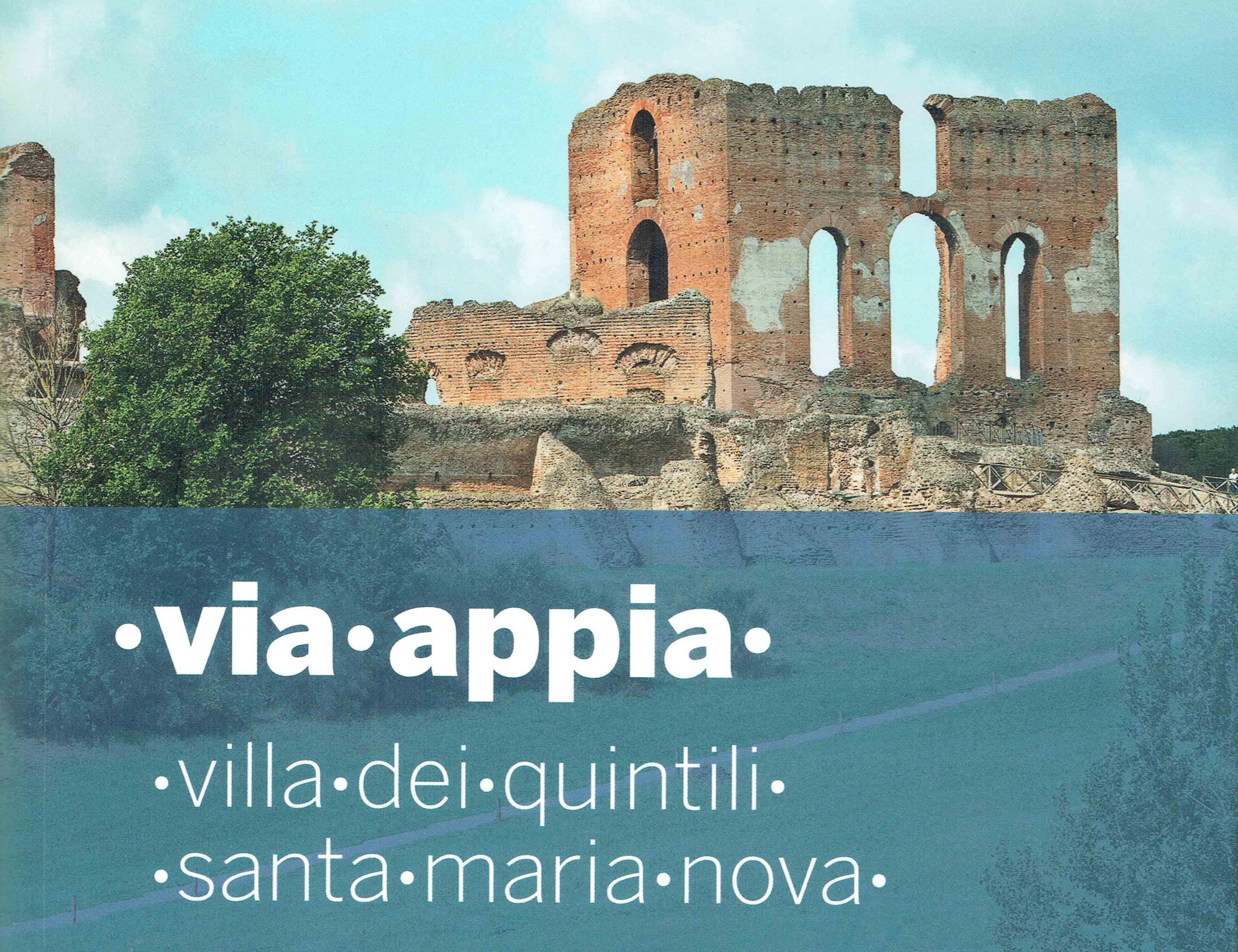Villa dei Quintili · Santa Maria Nova. Nuova edizione aggiornata della guida agli scavi